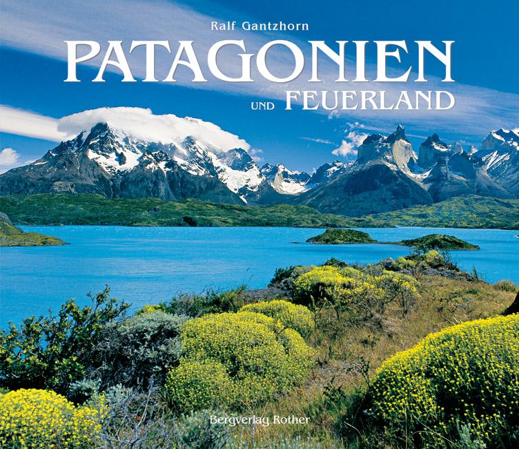 Online bestellen: Fotoboek Patagonien und Feuerland (Patagonië) | Rother