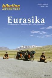 Reisverhaal Bikeline Eurasika | Daniela Schmidt, Tobias Klein <br/>€ 14.50 <br/> <a href='https://www.dezwerver.nl/reisgidsen/?tt=1554_252853_241358_&r=https%3A%2F%2Fwww.dezwerver.nl%2Fr%2Fwereld%2Fc%2Fboeken%2Freisverhalen%2F9783850004930%2Freisverhaal-bikeline-eurasika-daniela-schmidt-tobias-klein%2F' target='_blank'>Meer Info</a>