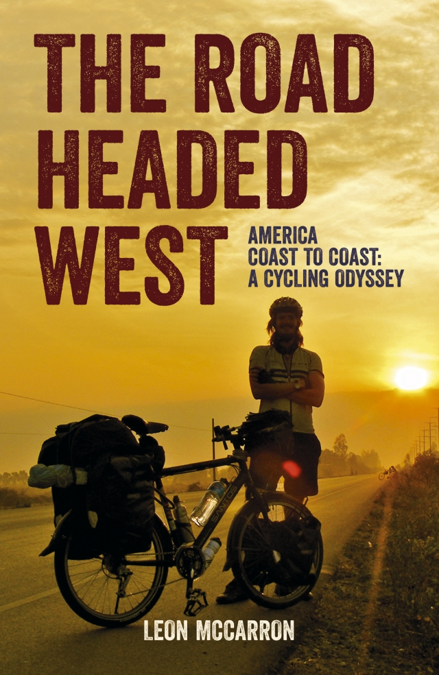Reisverhaal The Road Headed West - A Cycling Adventure Through North America | L <br/>€ 15.50 <br/> <a href='https://www.dezwerver.nl/reisgidsen/?tt=1554_252853_241358_&r=https%3A%2F%2Fwww.dezwerver.nl%2Fr%2Fnoord-amerika%2Fverenigde-staten-van-amerika%2Fc%2Fboeken%2Freisverhalen%2F9781849536356%2Freisverhaal-the-road-headed-west-a-cycling-adventure-through-north-america-leon-mccarron%2F' target='_blank'>Meer Info</a>