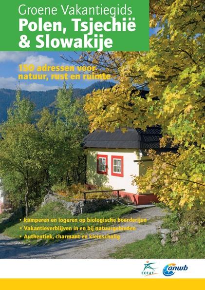 Accommodatiegids - Campinggids Groene Vakantiegids Polen, Tsjechië en Slowakije | Eceat - ANWB de zwerver