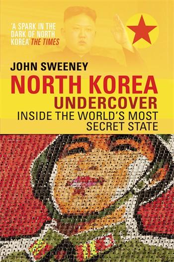 Reisverhaal North Korea Undercover | John Sweeney <br/>€ 15.50 <br/> <a href='https://www.dezwerver.nl/reisgidsen/?tt=1554_252853_241358_&r=https%3A%2F%2Fwww.dezwerver.nl%2Fr%2Fazie%2Fnoord-korea%2Fc%2Fboeken%2Freisverhalen%2F9780552170345%2Freisverhaal-north-korea-undercover-john-sweeney%2F' target='_blank'>Meer Info</a>