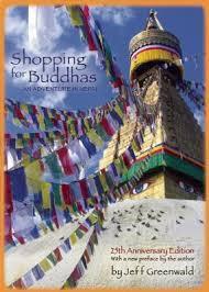 Reisverhaal Shopping for Buddhas | Jeff Greenwald <br/>€ 17.50 <br/> <a href='https://www.dezwerver.nl/reisgidsen/?tt=1554_252853_241358_&r=https%3A%2F%2Fwww.dezwerver.nl%2Fr%2Fazie%2Fnepal%2Fc%2Fboeken%2Freisverhalen%2F9781609520946%2Freisverhaal-shopping-for-buddhas-jeff-greenwald%2F' target='_blank'>Meer Info</a>