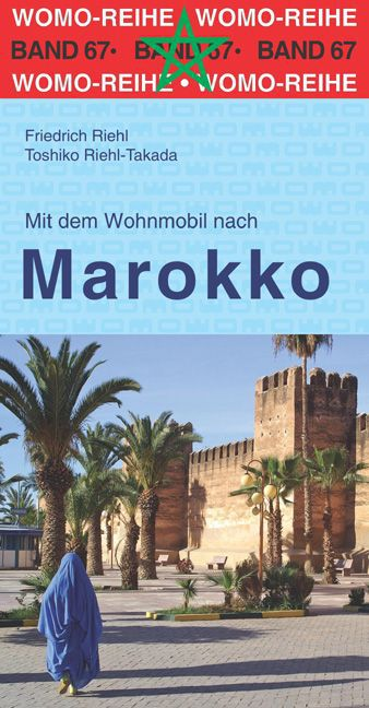 Campergids 67 Mit dem Wohnmobil nach Marokko | WOMO verlag