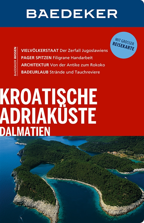 Reisgids Kroatische Adriaküste, Dalmatien - Kroatische kust | Baedeker