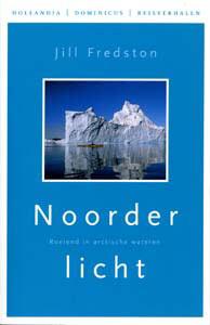 Reisverhaal - Opruiming Noorderlicht - Jill Fredston | Hollandia