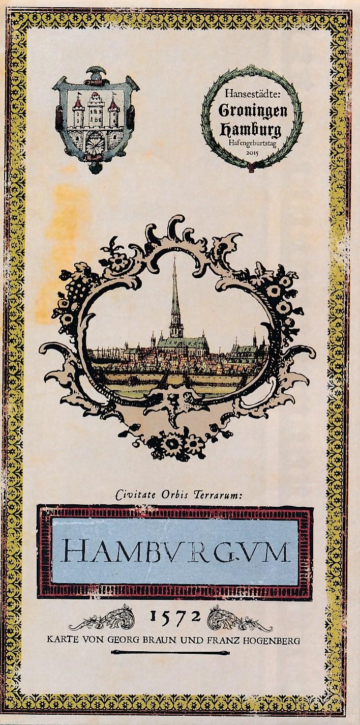 Historische Kaart Hamburgum - De kaart van Georg Braun en Franz Hogenberg 1572 | GRAS