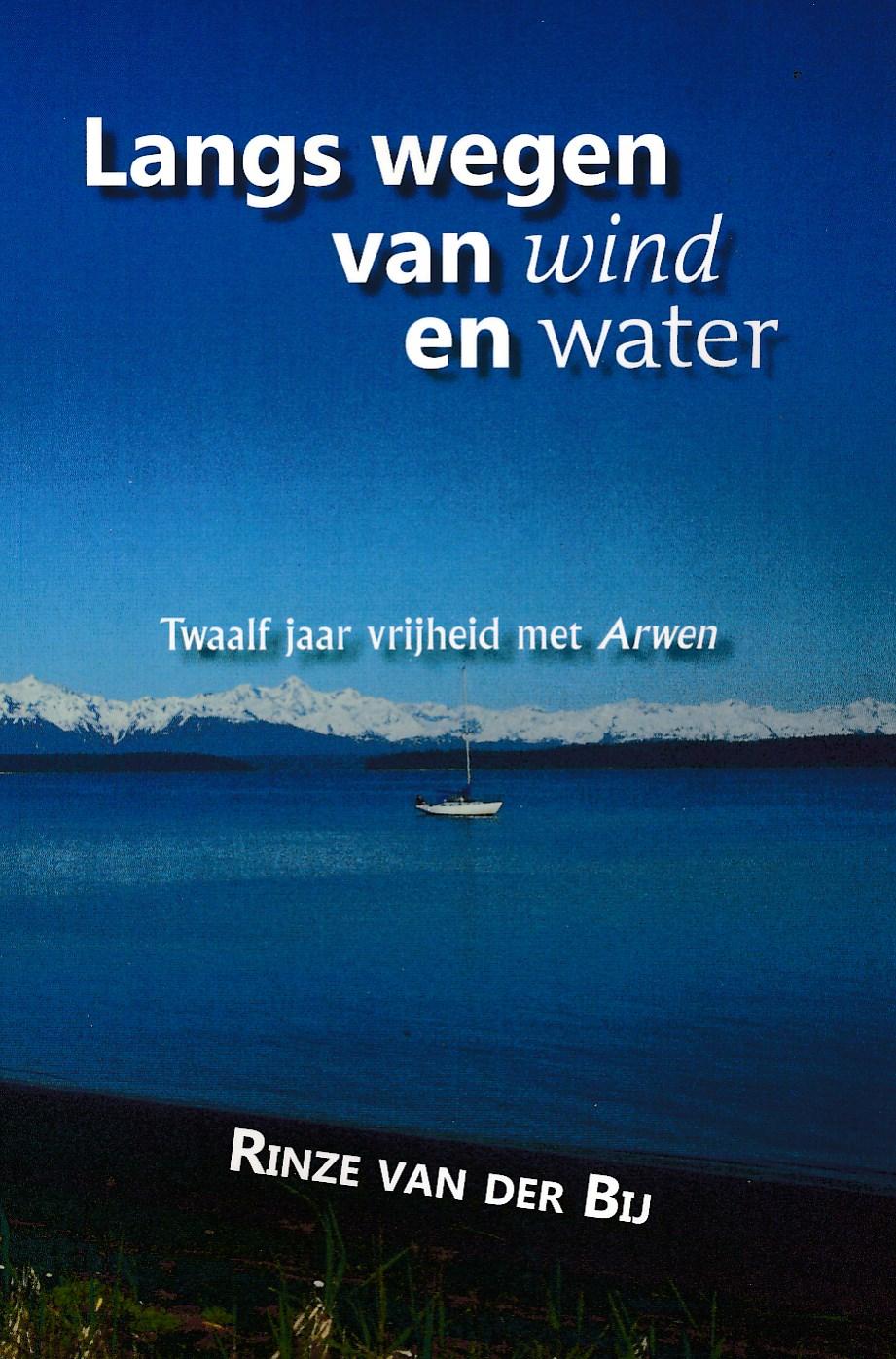 Reisverhaal Langs wegen van wind en water | Rinze van der Bij <br/>€ 23.95 <br/> <a href='https://www.dezwerver.nl/reisgidsen/?tt=1554_252853_241358_&r=https%3A%2F%2Fwww.dezwerver.nl%2Fc%2Fboeken%2Freisverhalen%2F9789402221008%2Freisverhaal-langs-wegen-van-wind-en-water-rinze-van-der-bij%2F' target='_blank'>Meer Info</a>