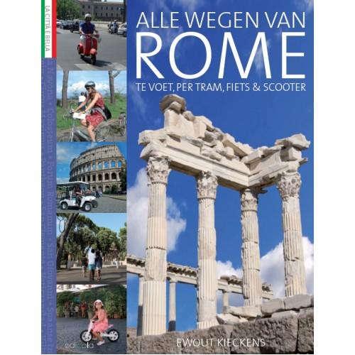 Reisgids Alle wegen van Rome | Edicola