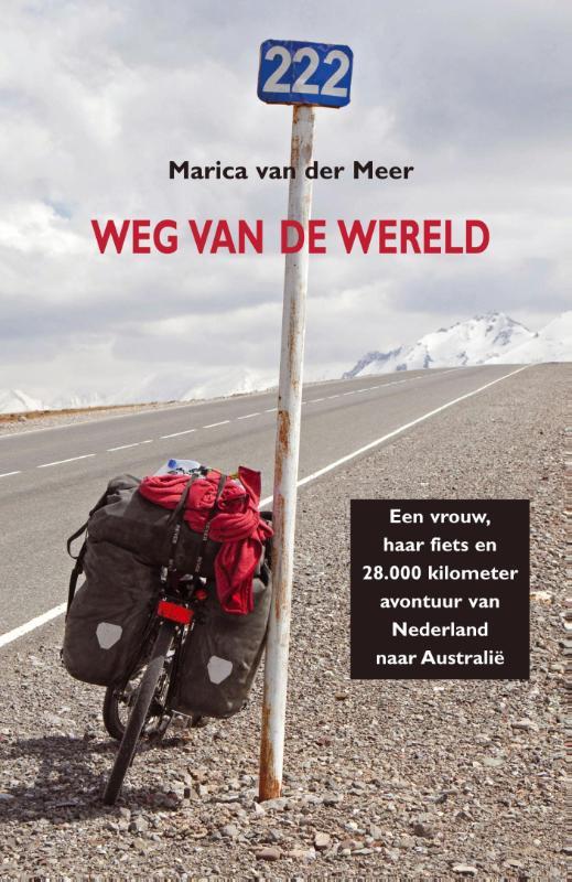Reisverhaal Weg van de wereld | Marcia van der Meer <br/>€ 19.95 <br/> <a href='https://www.dezwerver.nl/reisgidsen/?tt=1554_252853_241358_&r=https%3A%2F%2Fwww.dezwerver.nl%2Fc%2Fboeken%2Freisverhalen%2F9789038925189%2Freisverhaal-weg-van-de-wereld-marcia-van-der-meer%2F' target='_blank'>Meer Info</a>