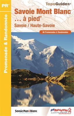 Wandelgids D743 Savoie Mont Blanc... à pied - Franse alpen   FFRP