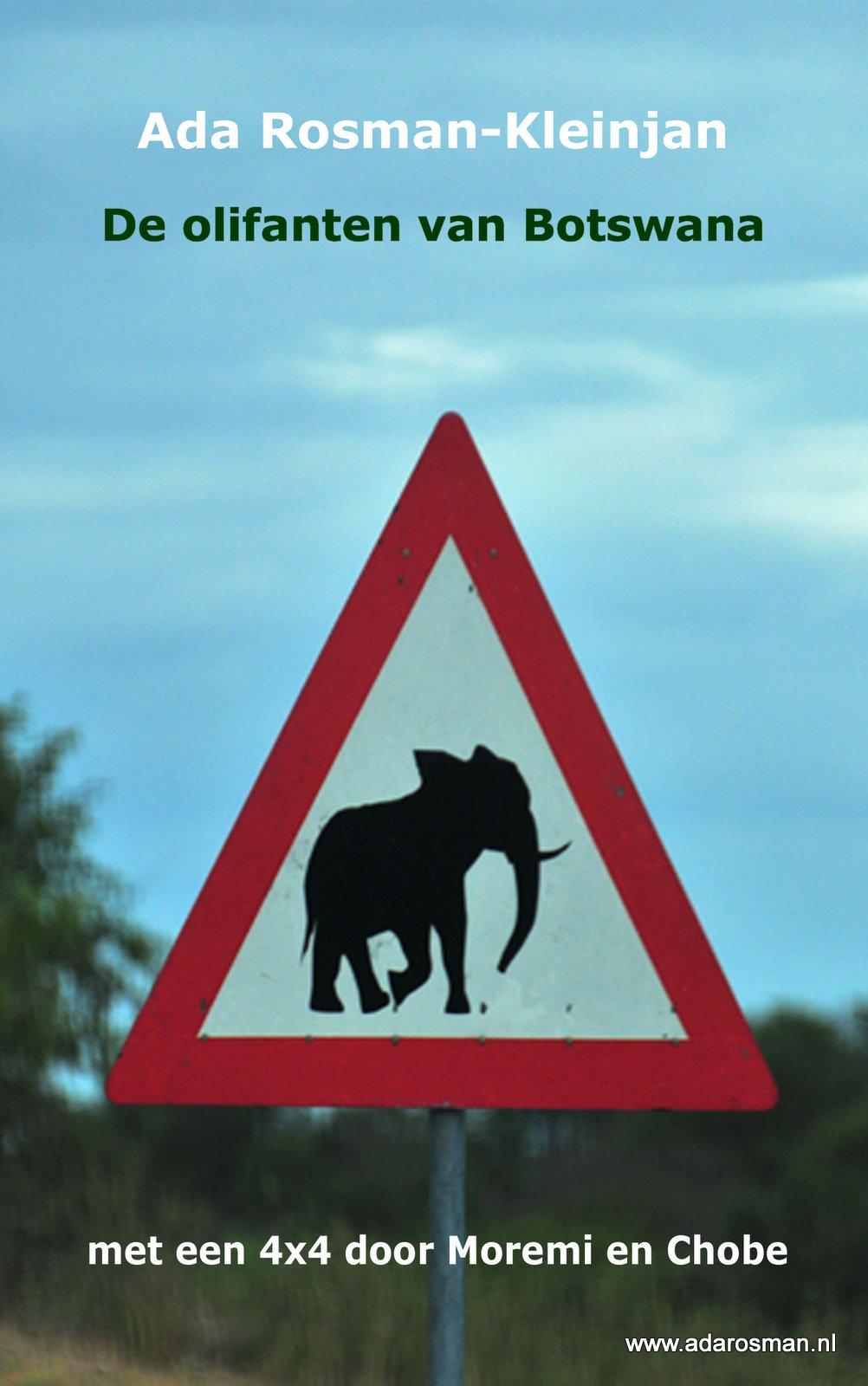 Reisverhaal De olifanten van Botswana | Ada Rosman <br/>€ 9.50 <br/> <a href='https://www.dezwerver.nl/reisgidsen/?tt=1554_252853_241358_&r=https%3A%2F%2Fwww.dezwerver.nl%2Fr%2Fafrika%2Fbotswana%2Fc%2Fboeken%2Freisverhalen%2F9783739227238%2Freisverhaal-de-olifanten-van-botswana-ada-rosman%2F' target='_blank'>Meer Info</a>