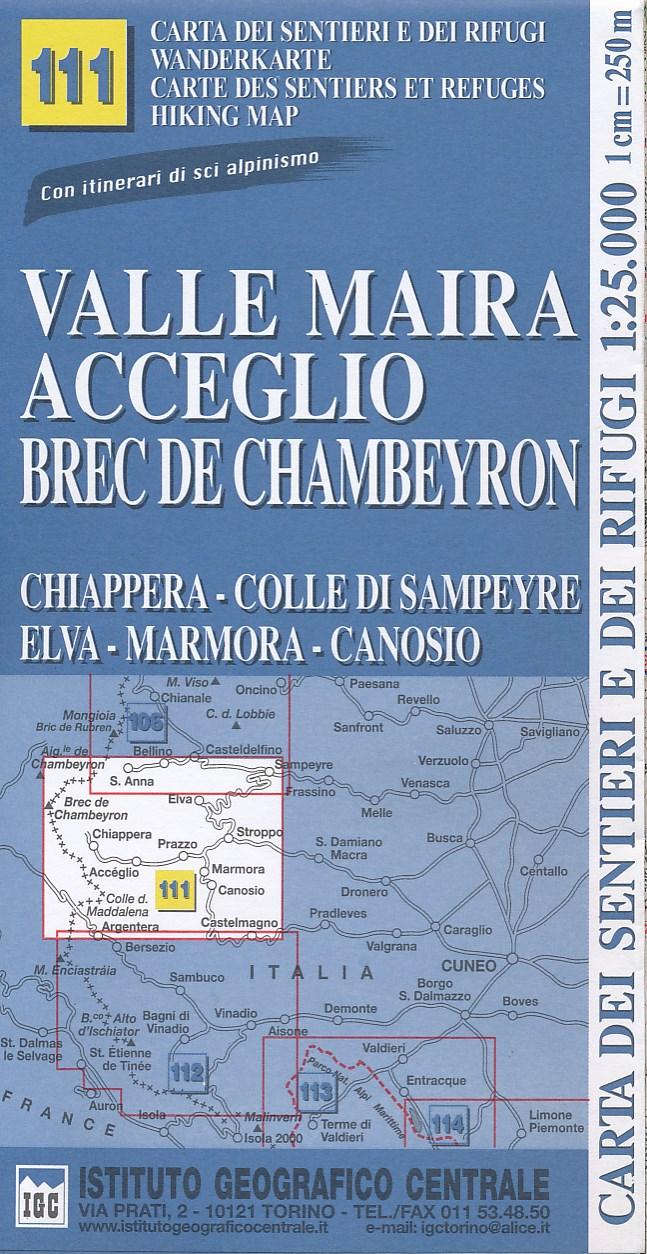 Wandelkaart 111 Valle Maira, Acceglio, monte Chambeyron | IGC
