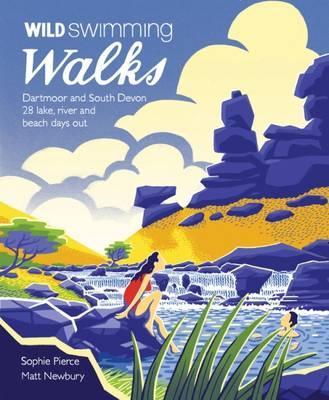 Wandelgids Wild Swimming Walks Dartmoor and South Devon | Wild Things