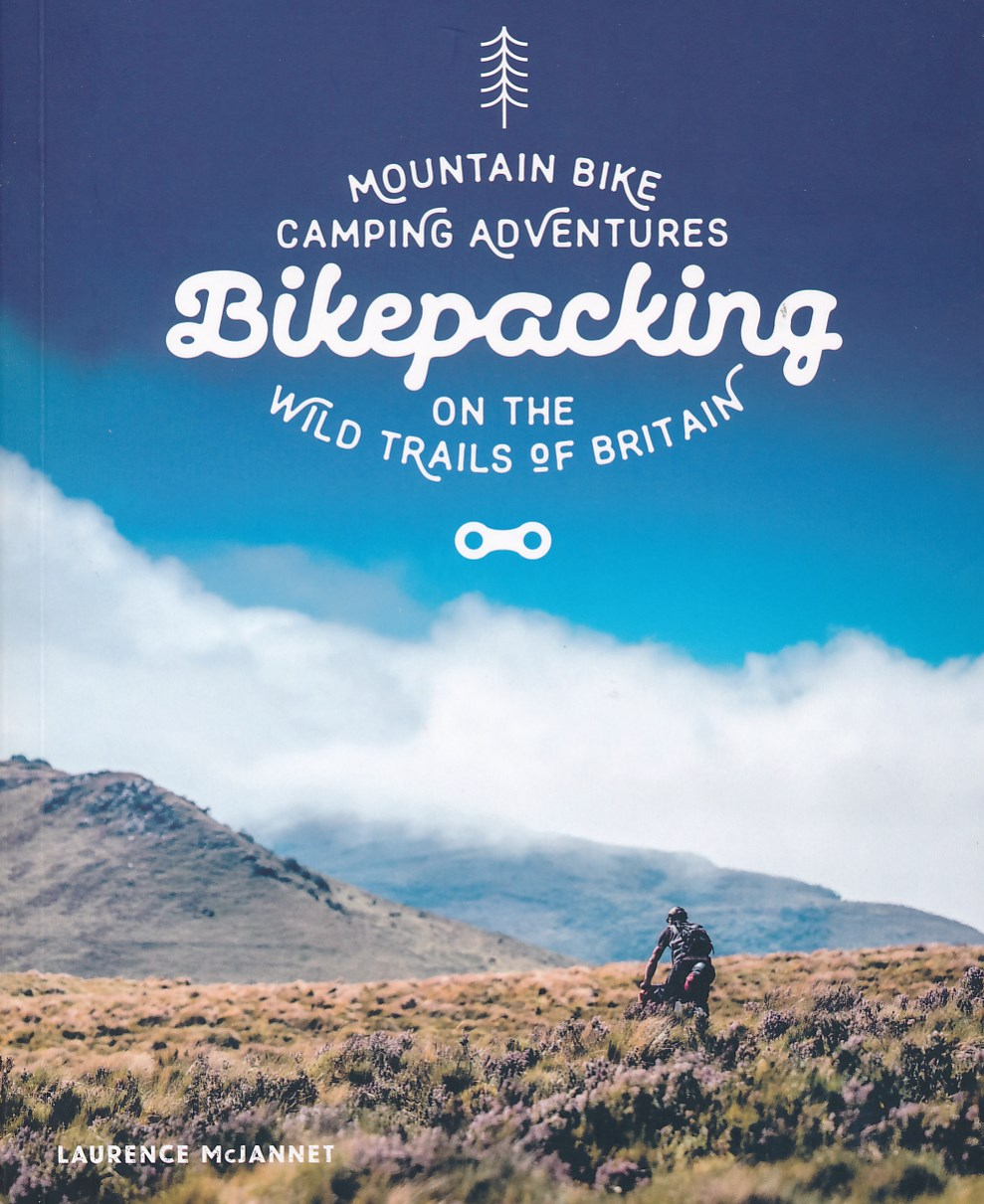 Fietsgids Bikepacking - Mountain Bike Camping Adventures on the Wild Trails of Britain | Wild Things