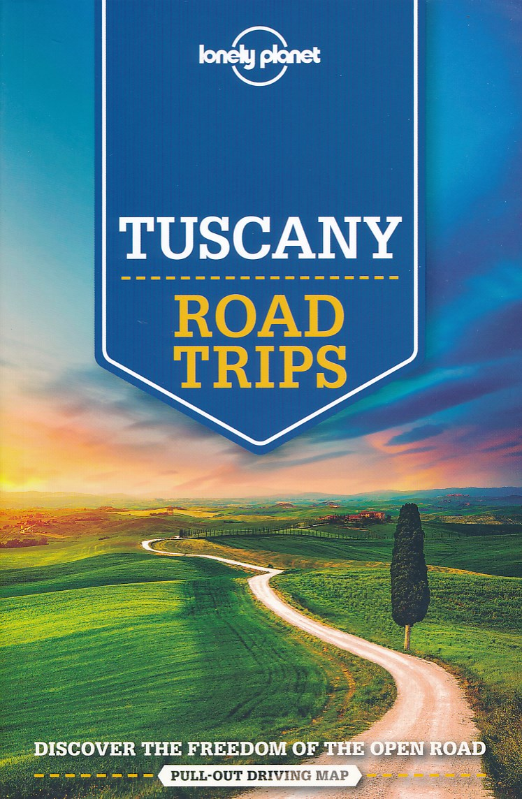 Reisgids Road Trips Tuscany - Toscane | Lonely Planet