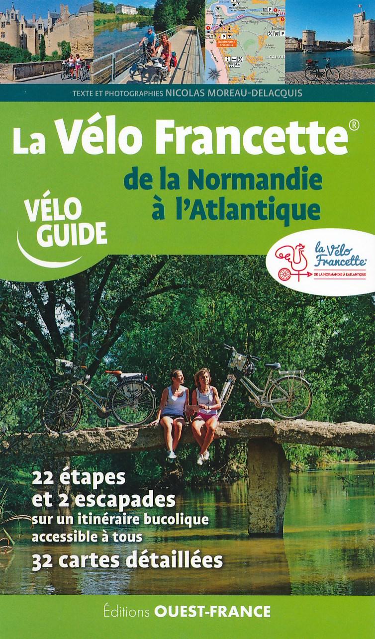 Fietsgids Véloguide La Velo Francette de la Normandie a l'Atlantique | Editions Ouest-France