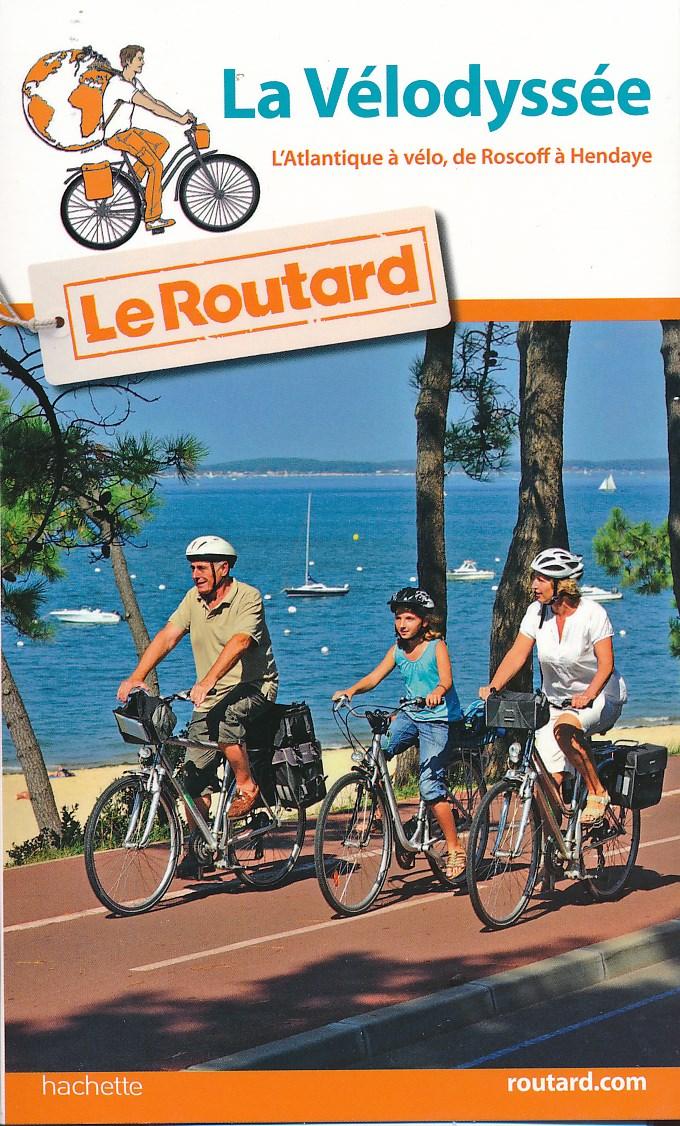 Fietsgids Le Guide Rando La Vélodyssée | Routard