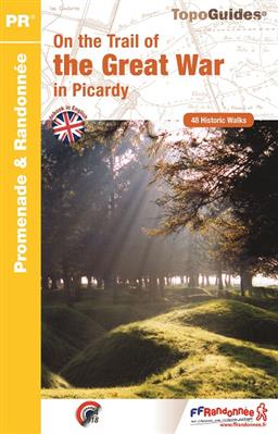 Wandelgids RE23 On the Trail of the Great War in Picardy | FFRP