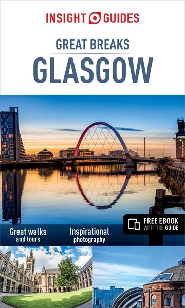 Reisgids Great Breaks Glasgow   Insight Guides