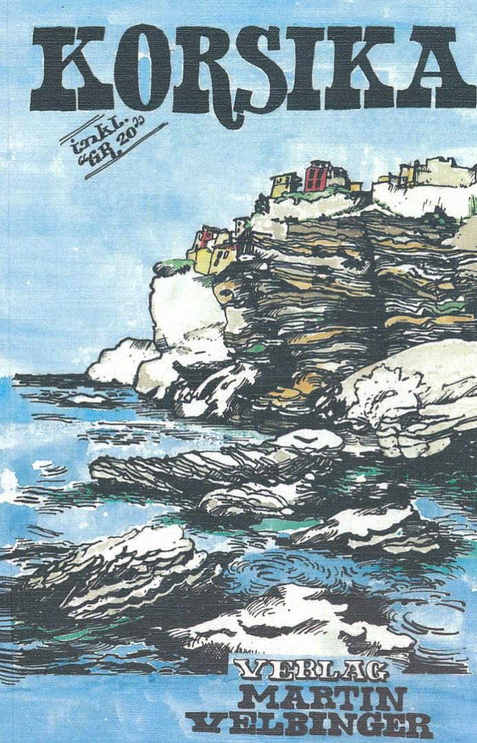Reisgids Korsika - Corsica | Martin Velbinger