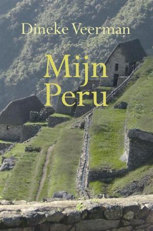 Reisverhaal Mijn Peru | Dineke Veerman <br/>€ 18.95 <br/> <a href='https://www.dezwerver.nl/reisgidsen/?tt=1554_252853_241358_&r=https%3A%2F%2Fwww.dezwerver.nl%2Fr%2Fzuid-amerika%2Fperu%2Fc%2Fboeken%2Freisverhalen%2F9789086660186%2Freisverhaal-mijn-peru-dineke-veerman%2F' target='_blank'>Meer Info</a>