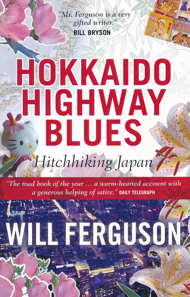 Reisverhaal Hokkaido Highway Blues | Will Ferguson <br/>€ 13.95 <br/> <a href='https://www.dezwerver.nl/reisgidsen/?tt=1554_252853_241358_&r=https%3A%2F%2Fwww.dezwerver.nl%2Fr%2Fazie%2Fjapan%2Fc%2Fboeken%2Freisverhalen%2F9781841952888%2Freisverhaal-hokkaido-highway-blues-will-ferguson%2F' target='_blank'>Meer Info</a>
