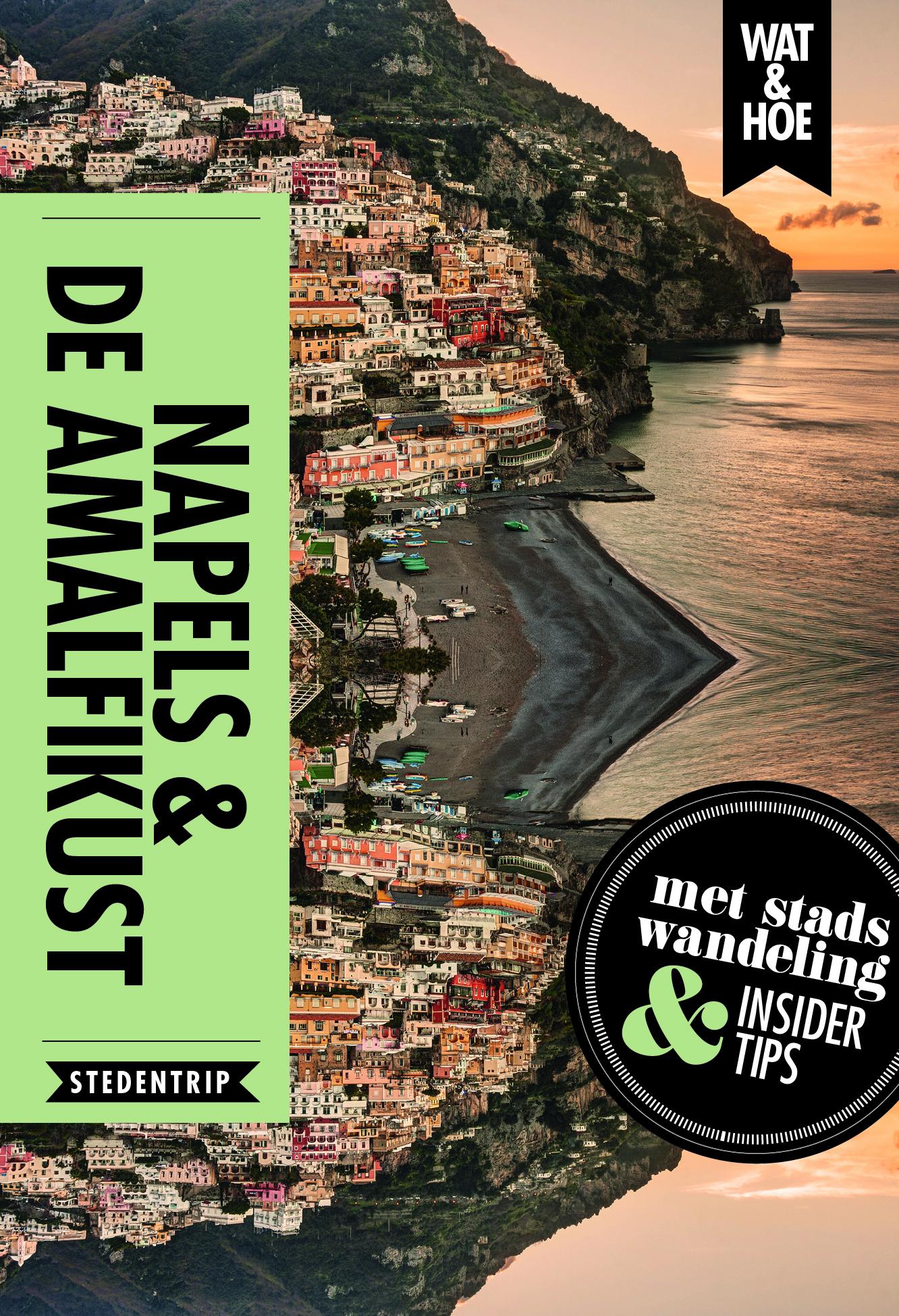 Reisgids Wat & Hoe Stedentrip Napels en de Amalfikust | Kosmos Uitgevers de zwerver