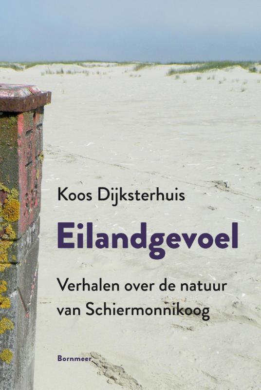 Reisverhaal Eilandgevoel | Koos Dijksterhuis <br/>€ 15.00 <br/> <a href='https://www.dezwerver.nl/reisgidsen/?tt=1554_252853_241358_&r=https%3A%2F%2Fwww.dezwerver.nl%2Fr%2Feuropa%2Fnederland%2Fschiermonnikoog%2Fc%2Fboeken%2Freisverhalen%2F9789056154059%2Freisverhaal-eilandgevoel-koos-dijksterhuis%2F' target='_blank'>Meer Info</a>