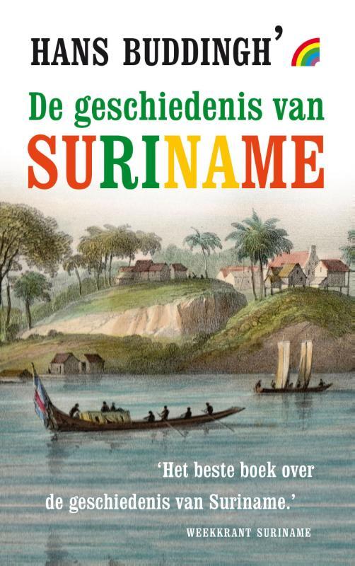 Online bestellen: Reisverhaal De geschiedenis van Suriname | Hans Buddingh'