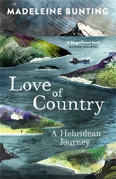 Reisverhaal Love of Country - A Hebridean Journey | Madeleine Bunting <br/>€ 15.50 <br/> <a href='https://www.dezwerver.nl/reisgidsen/?tt=1554_252853_241358_&r=https%3A%2F%2Fwww.dezwerver.nl%2Fr%2Feuropa%2Fschotland%2Fhebriden-skye%2Fc%2Fboeken%2Freisverhalen%2F9781847085184%2Freisverhaal-love-of-country-a-hebridean-journey-madeleine-bunting%2F' target='_blank'>Meer Info</a>