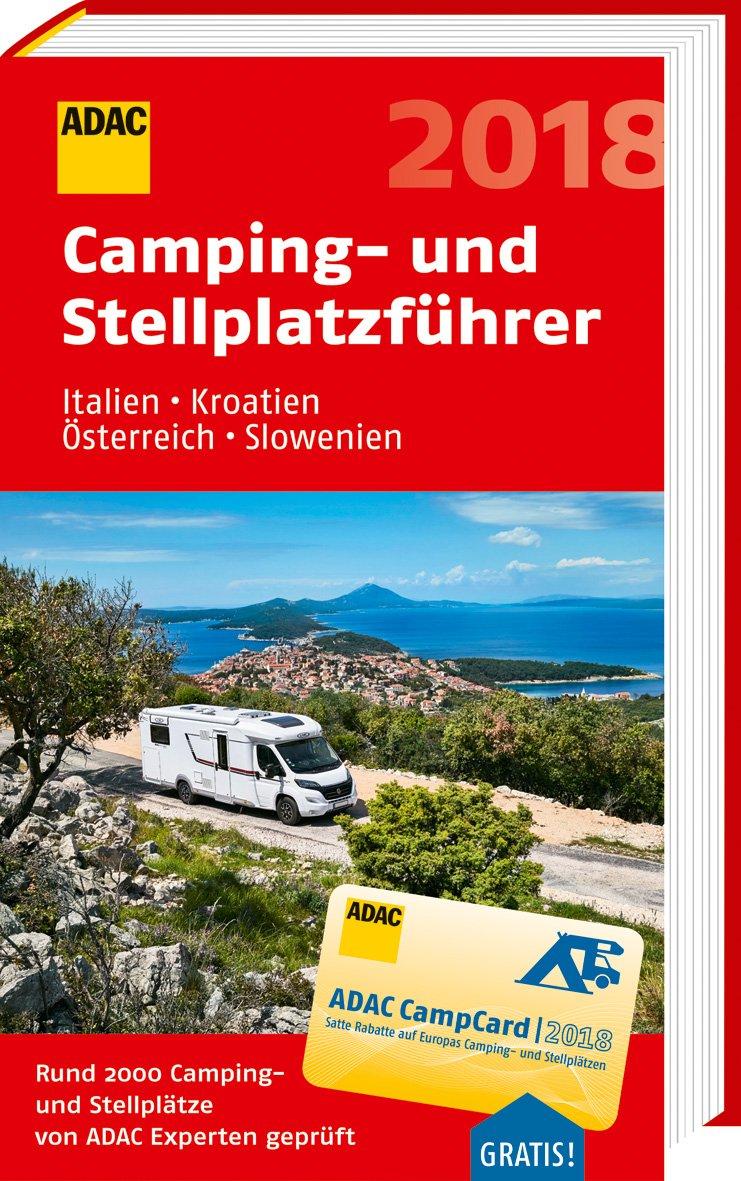 Online bestellen: Campinggids - Campergids Camping- und Stellplatzführer Italien, Kroatien, Österreich und Slowenien 2018 | ADAC