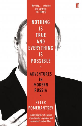 Reisverhaal Nothing is True and Everything is Possible | Peter Pomerantsev <br/>€ 12.50 <br/> <a href='https://www.dezwerver.nl/reisgidsen/?tt=1554_252853_241358_&r=https%3A%2F%2Fwww.dezwerver.nl%2Fr%2Feuropa%2Frusland%2Fc%2Fboeken%2Freisverhalen%2F9780571338528%2Freisverhaal-nothing-is-true-and-everything-is-possible-peter-pomerantsev%2F' target='_blank'>Meer Info</a>