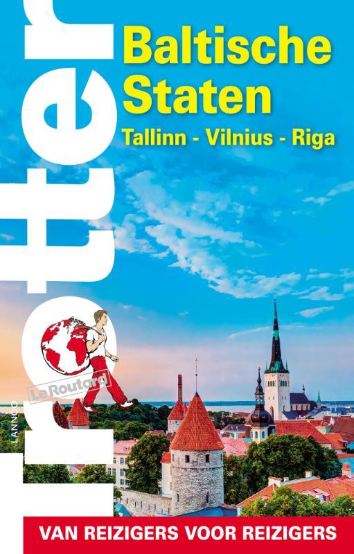 Reisgids Trotter Tallinn - Vilnius - Riga, Baltische Staten | Lannoo