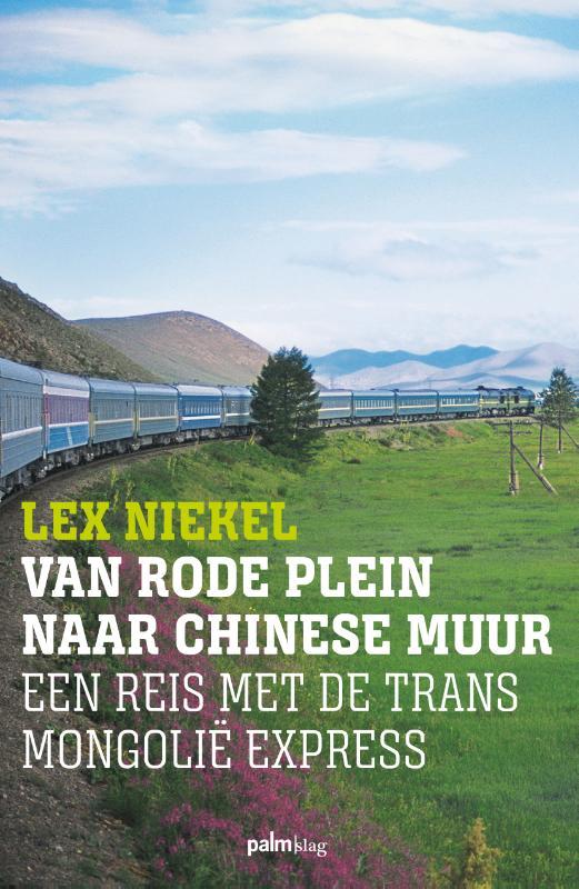 Reisverhaal Van Rode Plein naar Chinese Muur | Palmslag
