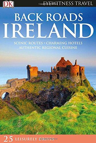 Reisgids Back Roads Ireland - Ierland | Dorling Kindersley