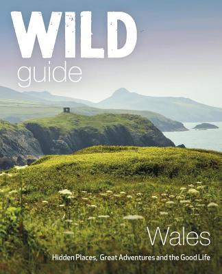 Reisgids Wild Guide Wales | Wild Things
