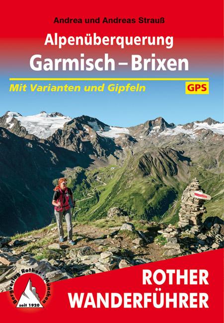 Wandelgids Alpenüberquerung Garmisch - Brixen | Rother