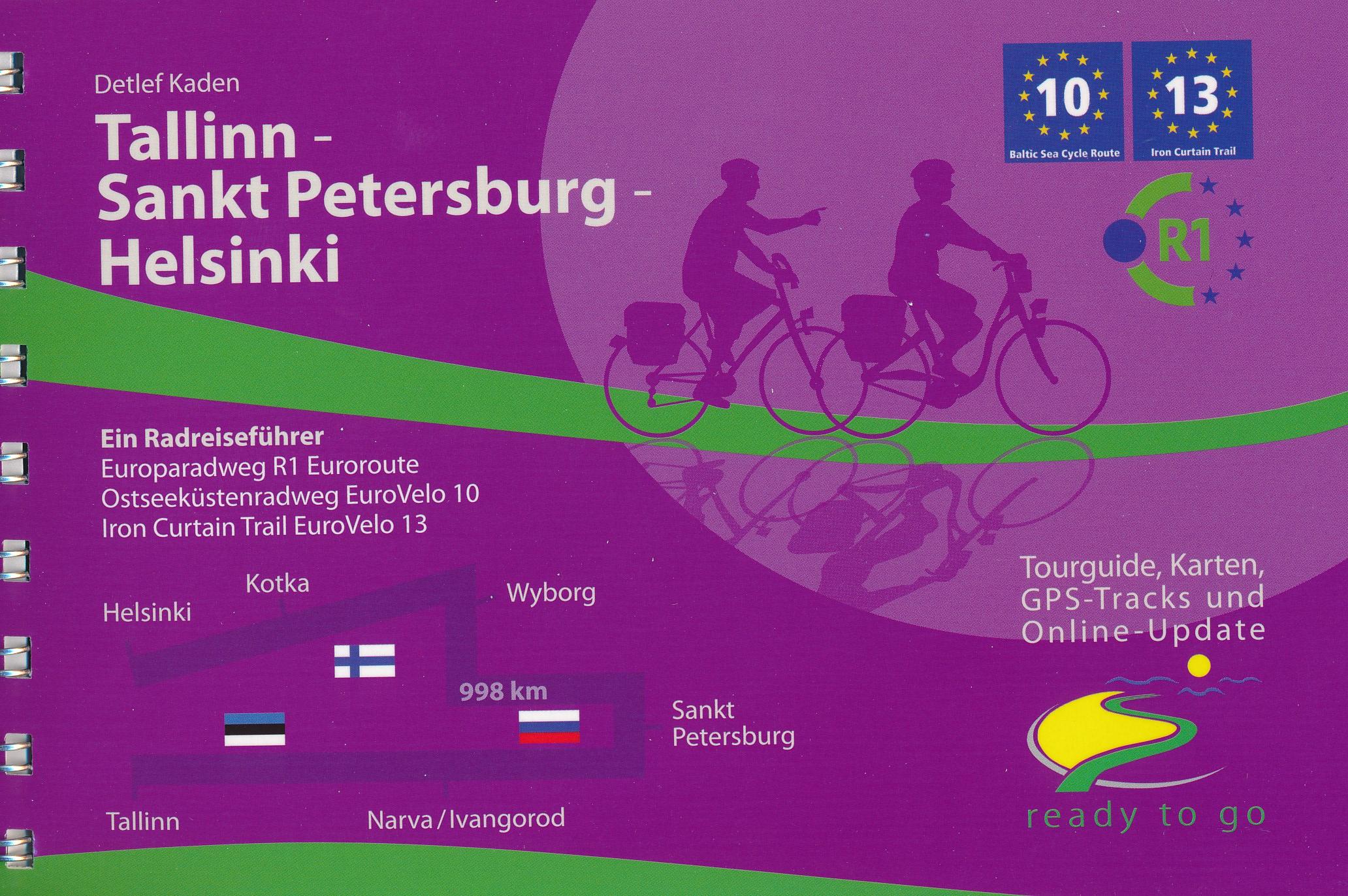 Fietsgids Tallinn - Sankt Petersburg - Helsinki - Radreiseführer | IS Radweg