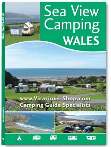 Campinggids - Campergids Sea View Camping Wales | Vicarious Books