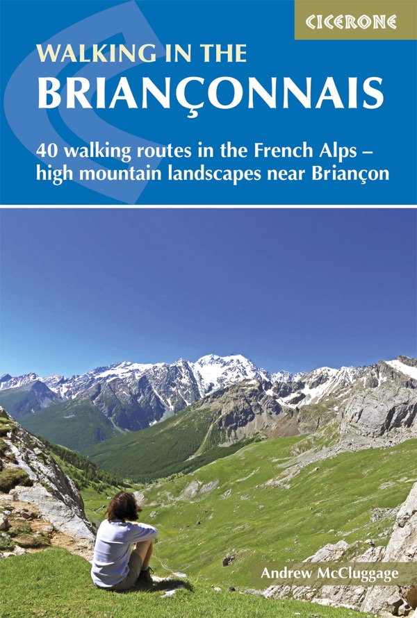 Wandelgids Walking in the Briançonnais | Cicerone