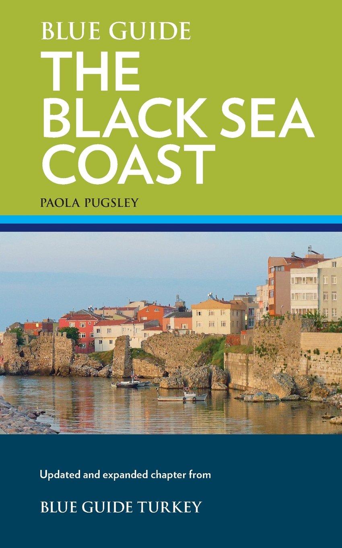 Online bestellen: Reisgids the Black Sea Coast - Zwarte Zeekust Turkije | Blue Guides