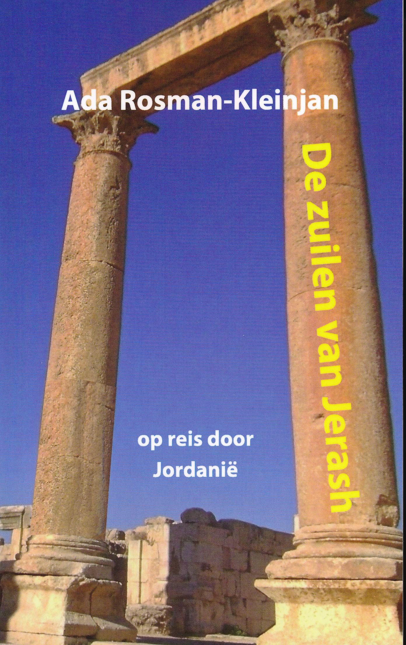 Reisverhaal De zuilen van Jerash - Jordanië | Ada Rosman <br/>€ 10.00 <br/> <a href='https://www.dezwerver.nl/reisgidsen/?tt=1554_252853_241358_&r=https%3A%2F%2Fwww.dezwerver.nl%2Fr%2Fmidden-oosten%2Fjordanie%2Fc%2Fboeken%2Freisverhalen%2F9783752889062%2Freisverhaal-de-zuilen-van-jerash-jordanie-ada-rosman%2F' target='_blank'>Meer Info</a>
