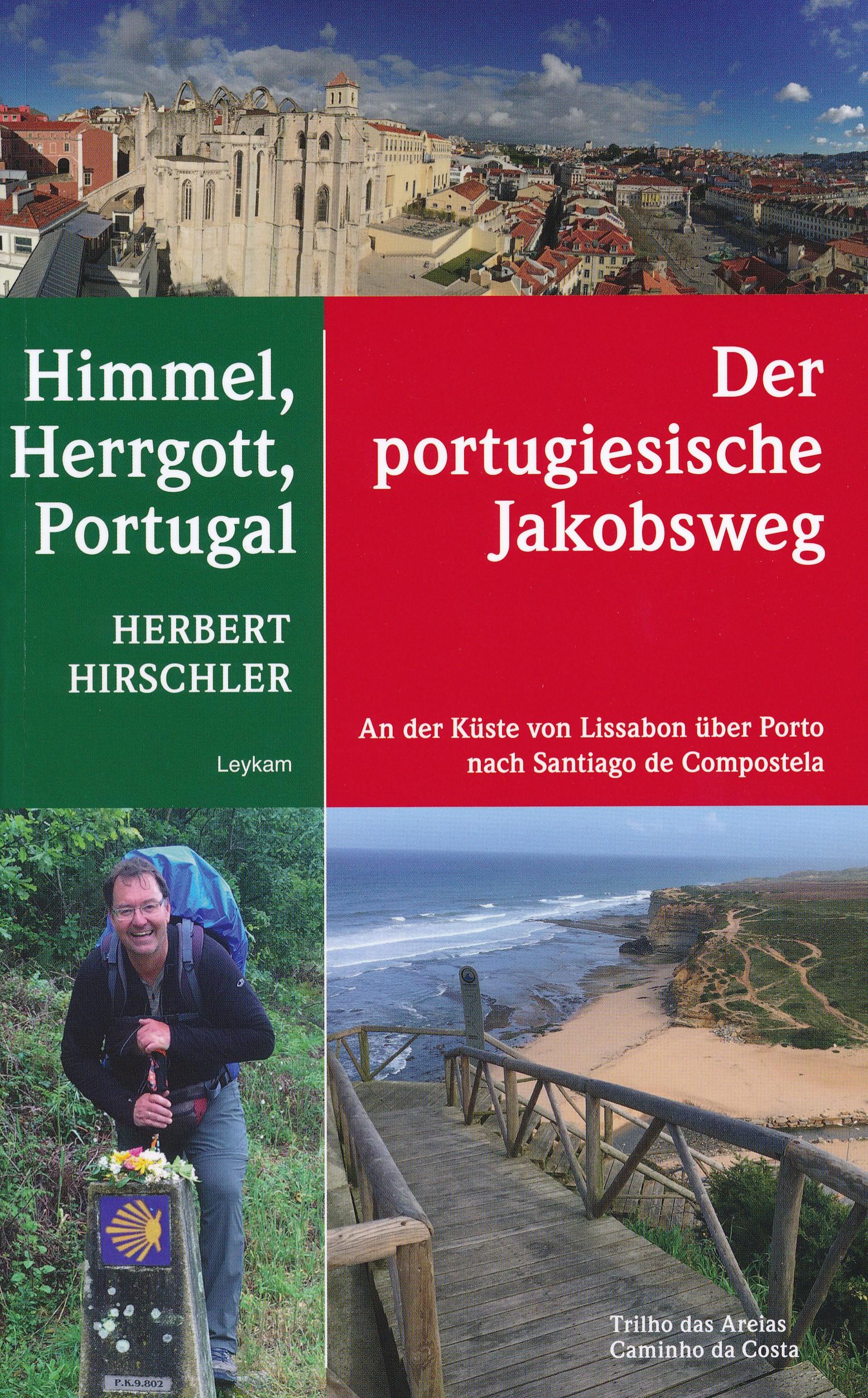 Reisverhaal Himmel, Hergott, Portugal - Der portugische Jakobsweg | Herbert Hirs <br/>€ 20.95 <br/> <a href='https://www.dezwerver.nl/reisgidsen/?tt=1554_252853_241358_&r=https%3A%2F%2Fwww.dezwerver.nl%2Fr%2Feuropa%2Fportugal%2Foverig-noord-1%2Fc%2Fboeken%2Freisverhalen%2F9783701180455%2Freisverhaal-himmel-hergott-portugal-der-portugische-jakobsweg-herbert-hirschler%2F' target='_blank'>Meer Info</a>