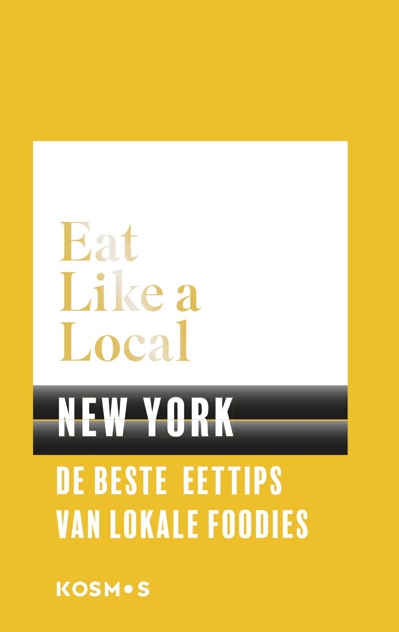 Reisgids Eat like a local New York | Kosmos