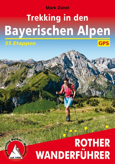 Wandelgids Trekking in den Bayerischen Alpen | Rother