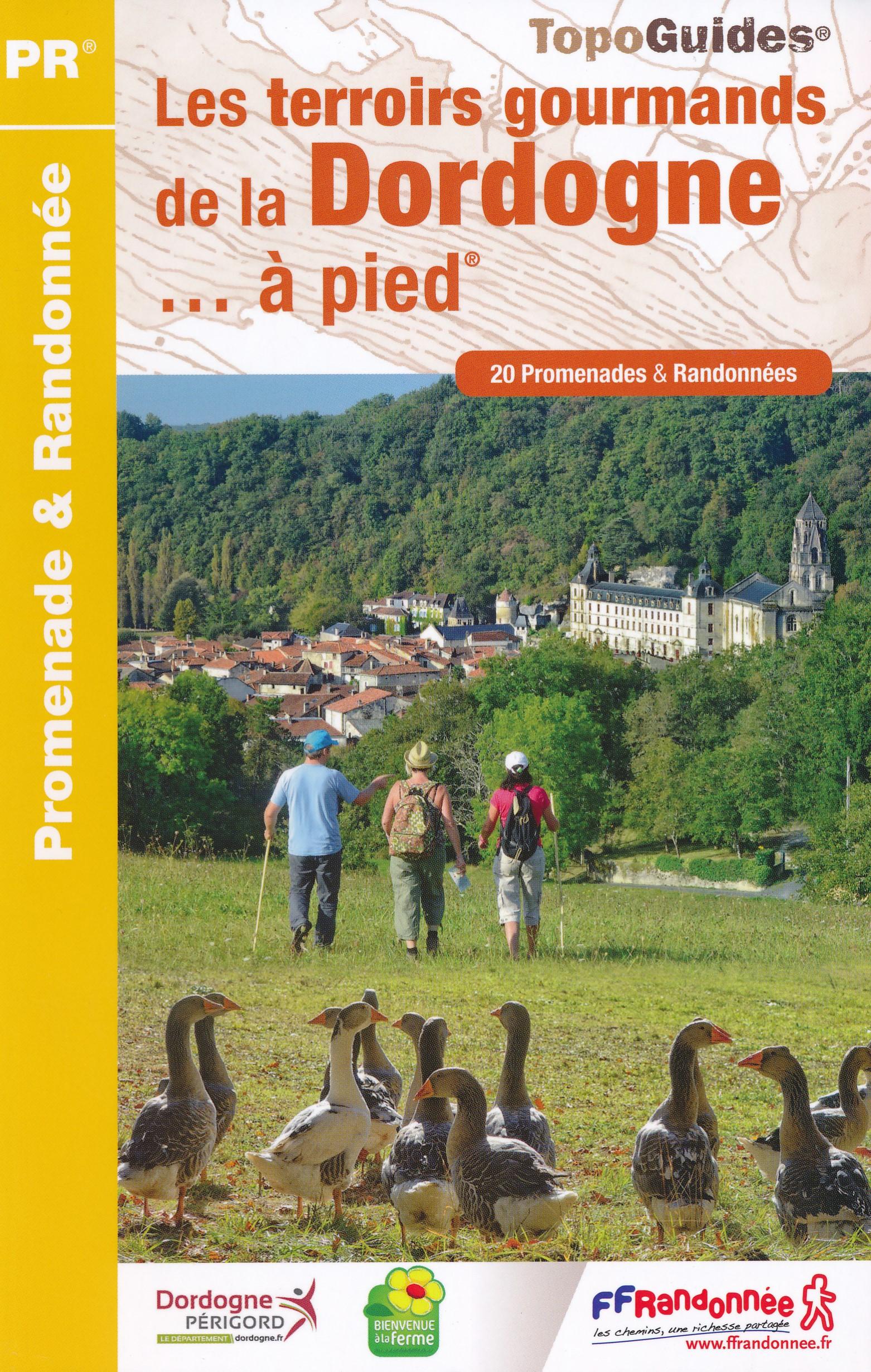 Wandelgids Les terroirs gourmands de la Dordogne... à pied | FFRP
