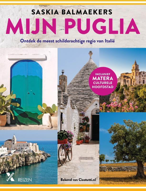 Reisgids Mijn Puglia - Apulië | Xander