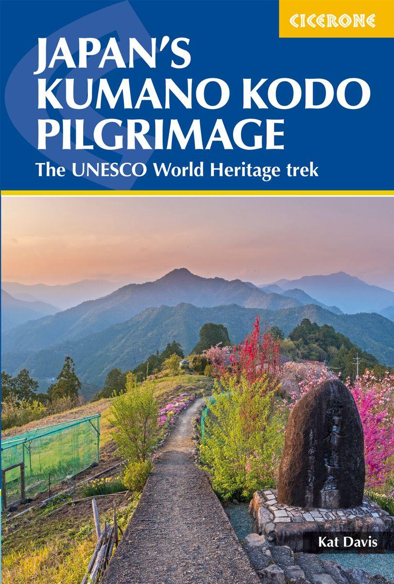 Wandelgids Japan's Kumano Kodo Pilgrimage | Cicerone