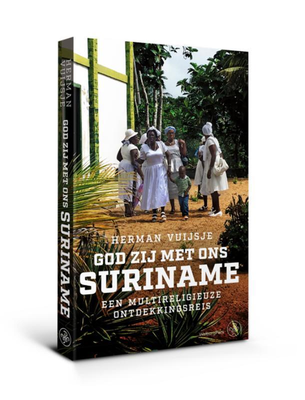 Online bestellen: Reisverhaal God zij met ons Suriname | Herman Vuijsje