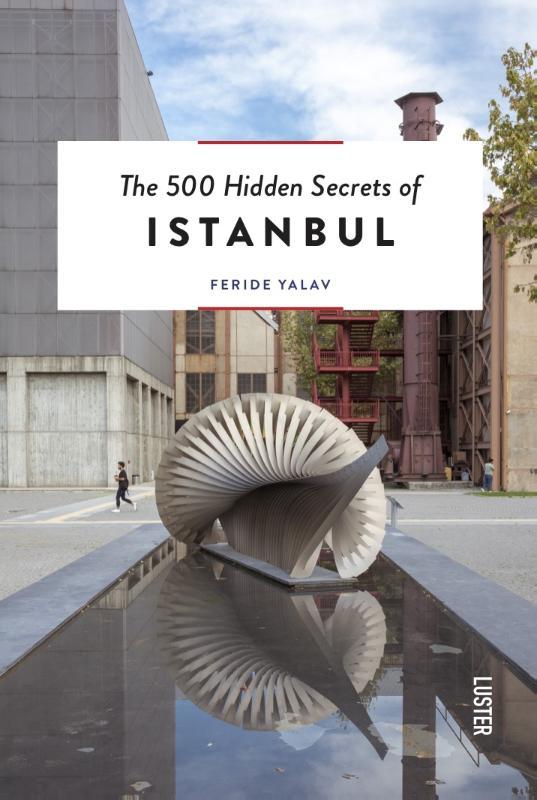 Online bestellen: Reisgids The 500 Hidden Secrets of Istanbul | Luster